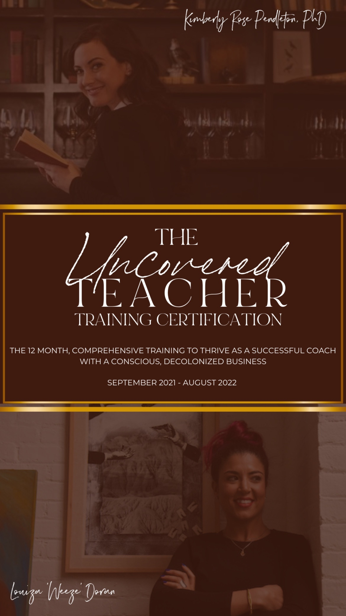 The Uncovered Teacher Training, with Kimberly Rose Pendleton, PhD and Louiza 'Weeze' Doran