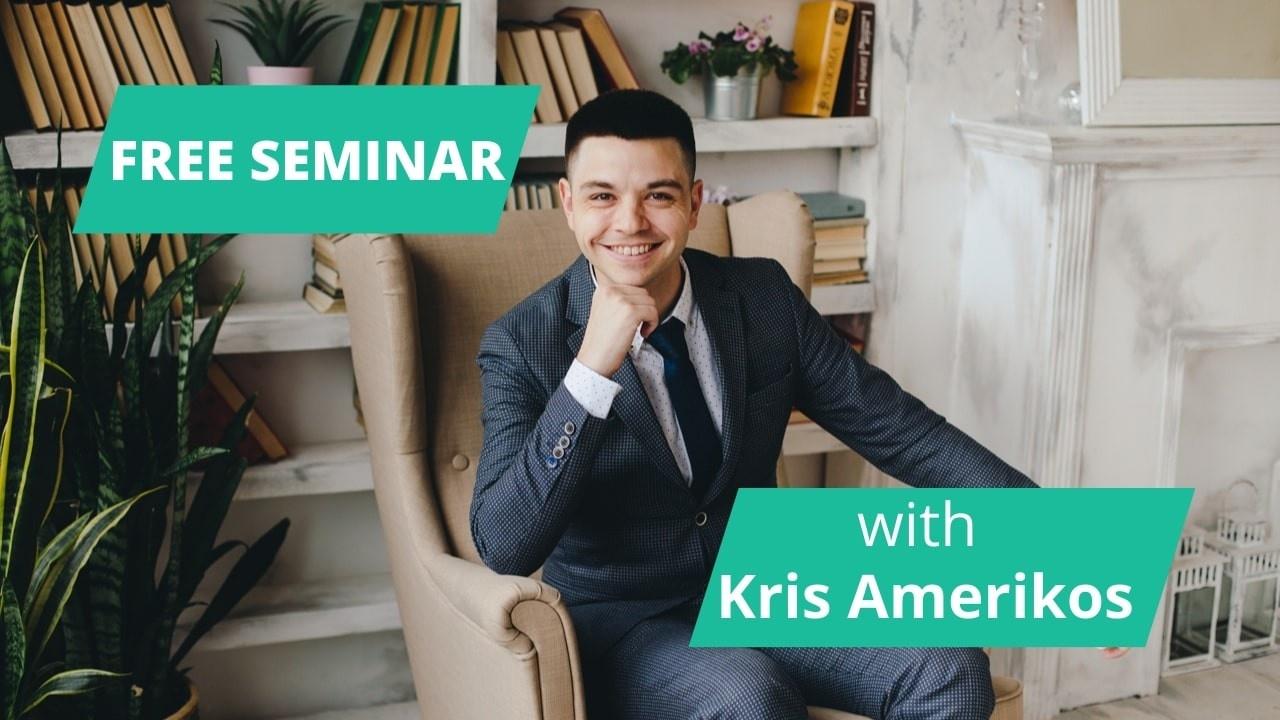 Free seminar with Kris Amerikos
