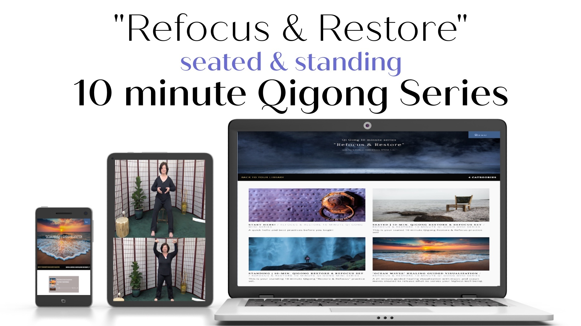 Refocus and Restore seated and standing 10 minute Qigong Series The Art Of Tuning In Maria Furlano