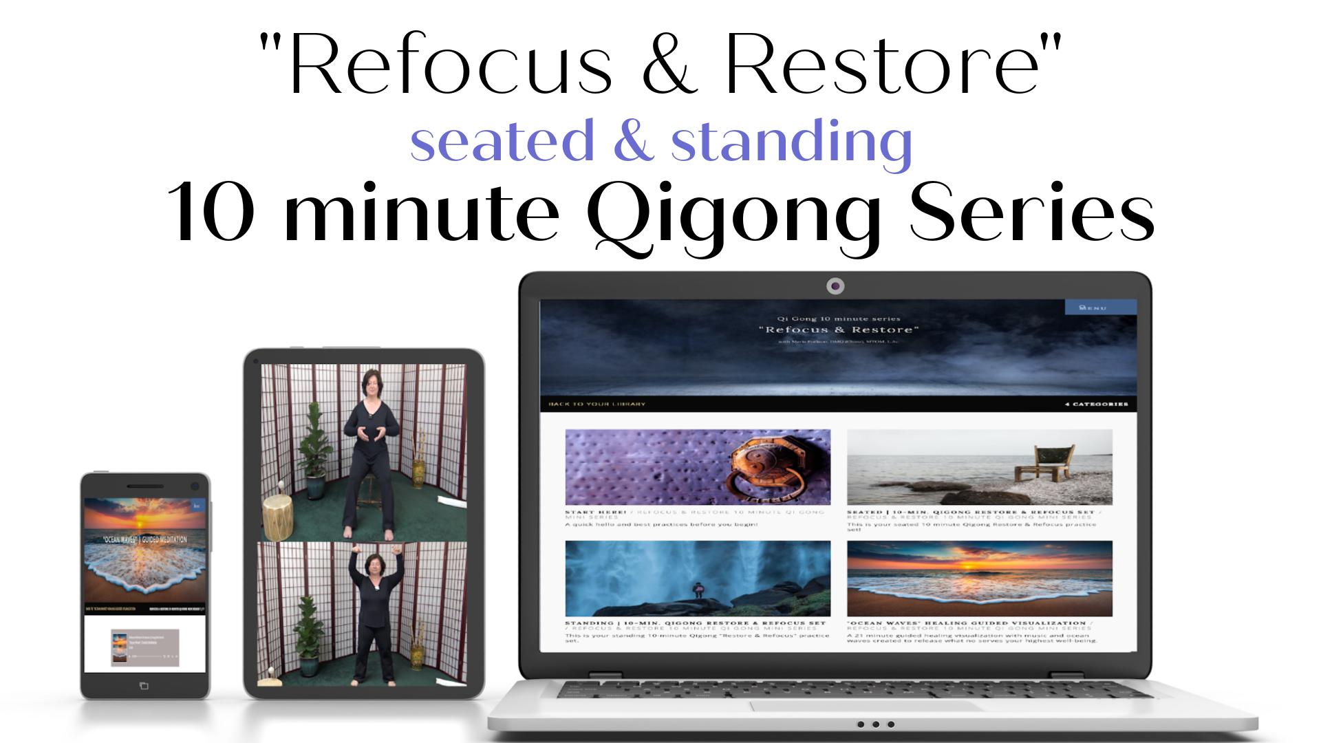 Refocus-Restore-10-minute-Qigong-Series-Maria-Furlano-The-Art-Of-Tuning-In