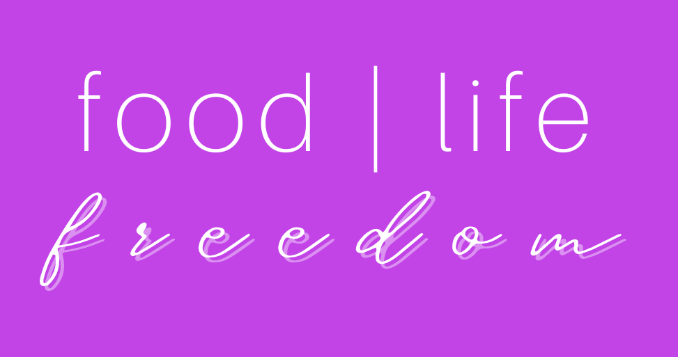 Food Life Freedom Intuitive Eating