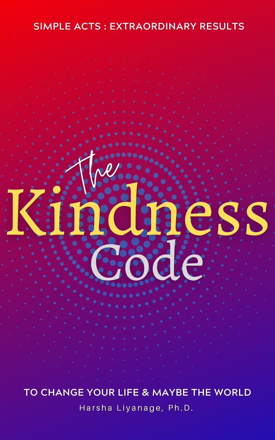 The Kindness Code, Book Cover.