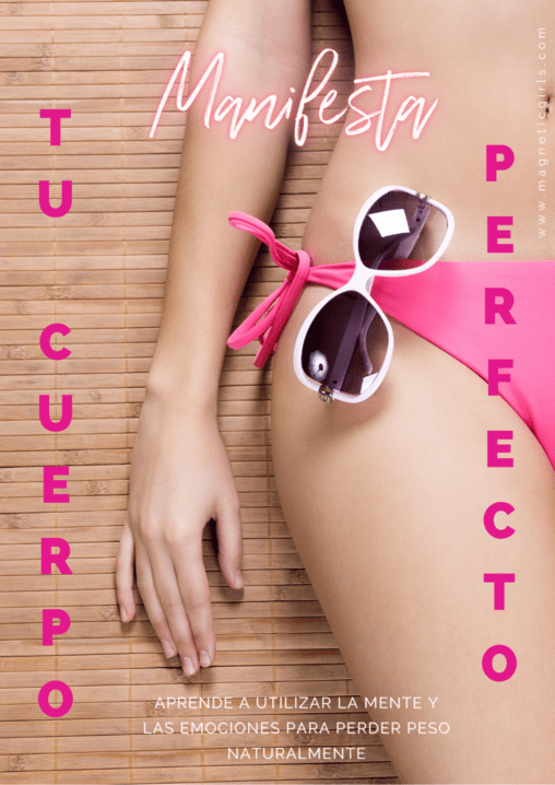 Manifiesta Tu Cuerpo Perfecto, Programa para manifestar