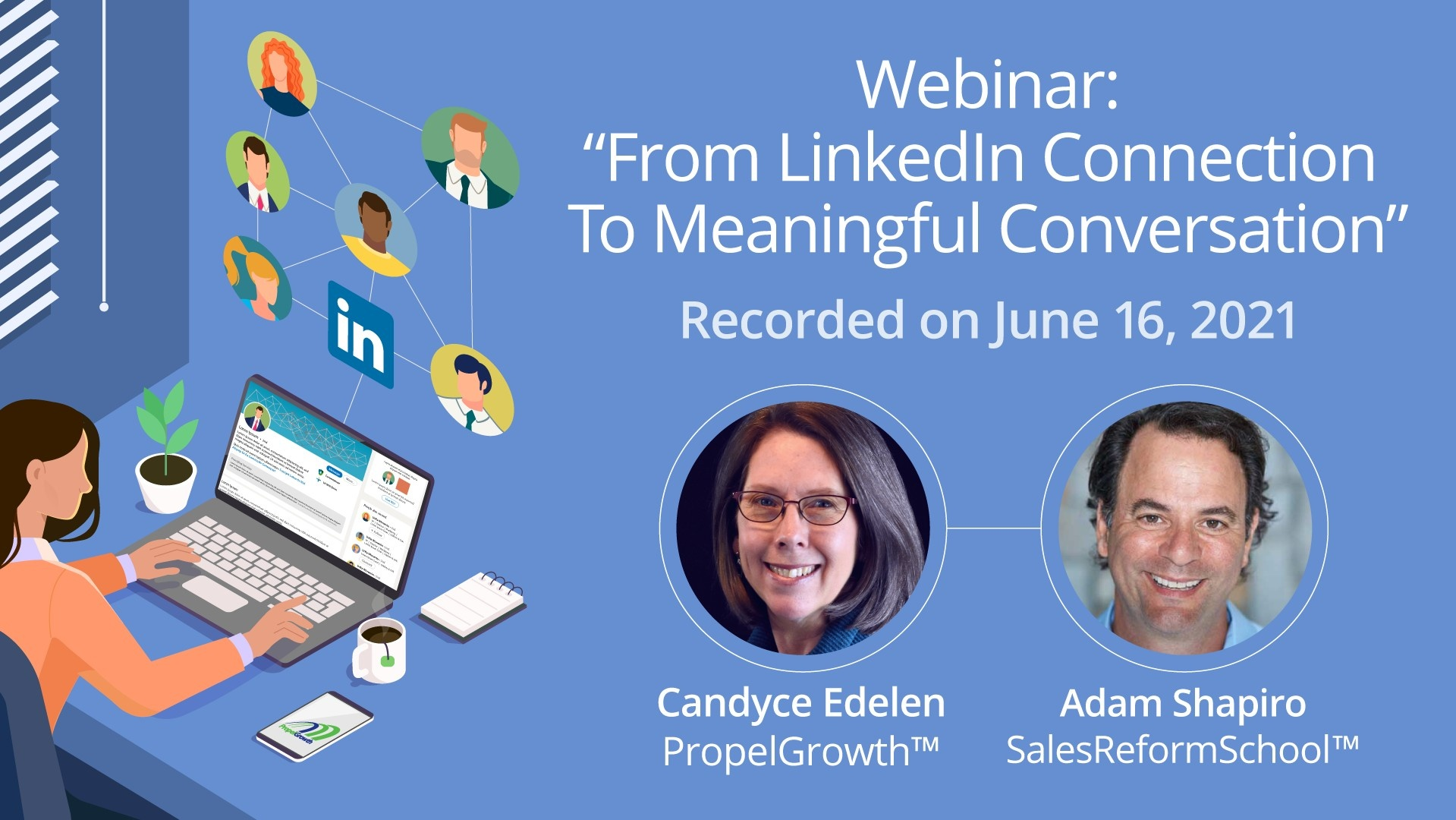 Webinar: From LinkedIn Connection to Meaningful Conversation