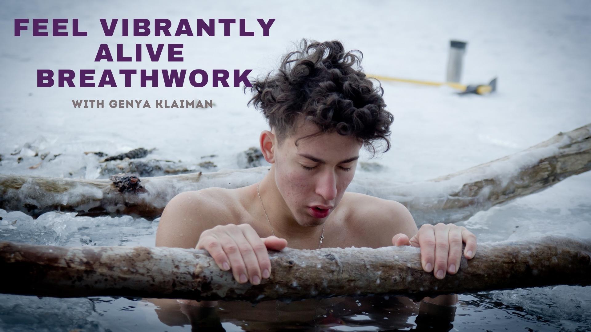 Feel Vibrantly Alive Breathwork with Genya Klaiman