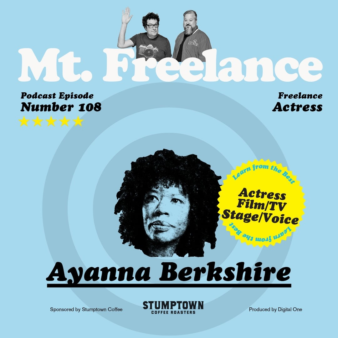 Episode 108 Ayanna Berkshire Mt. Freelance Podcast Cover