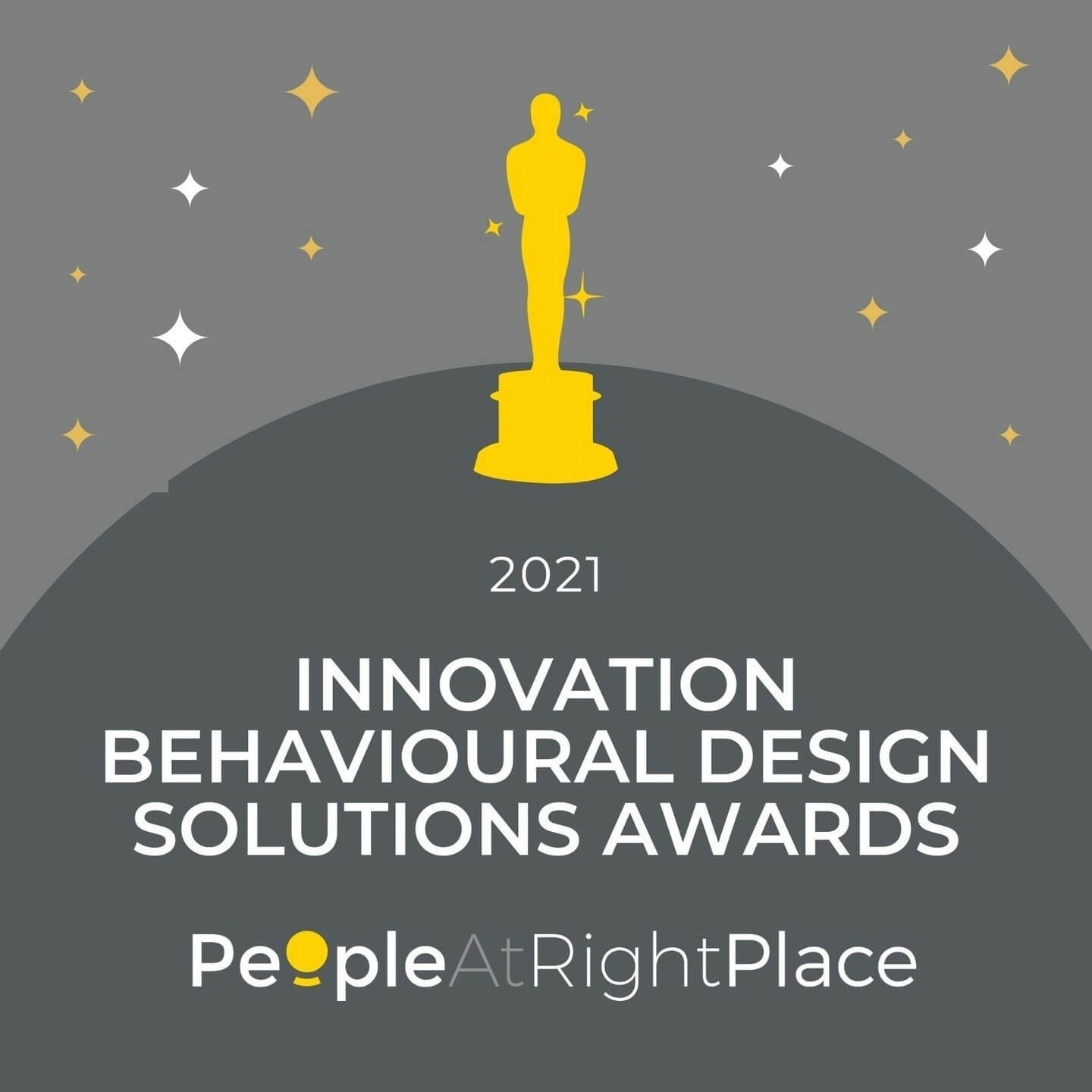 2021 Award for Innovation in Behavioral Design Solutions - PeopleAtRightPlace