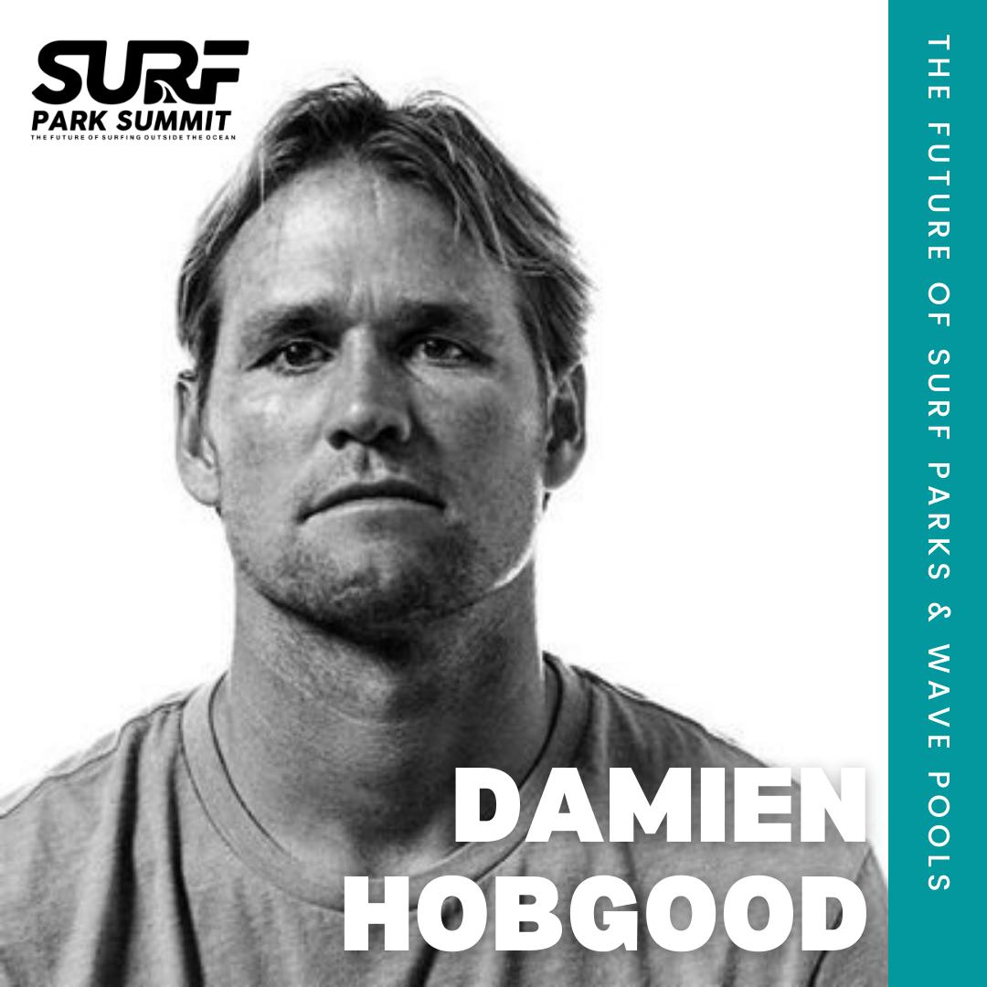 Damien Hobgood Surf Park Summit