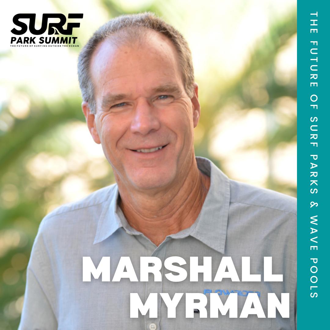 Marshall Myrman Surf Park Summit