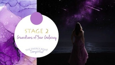 The Energy Body Demystified - Stage Two Guardians of your galaxy