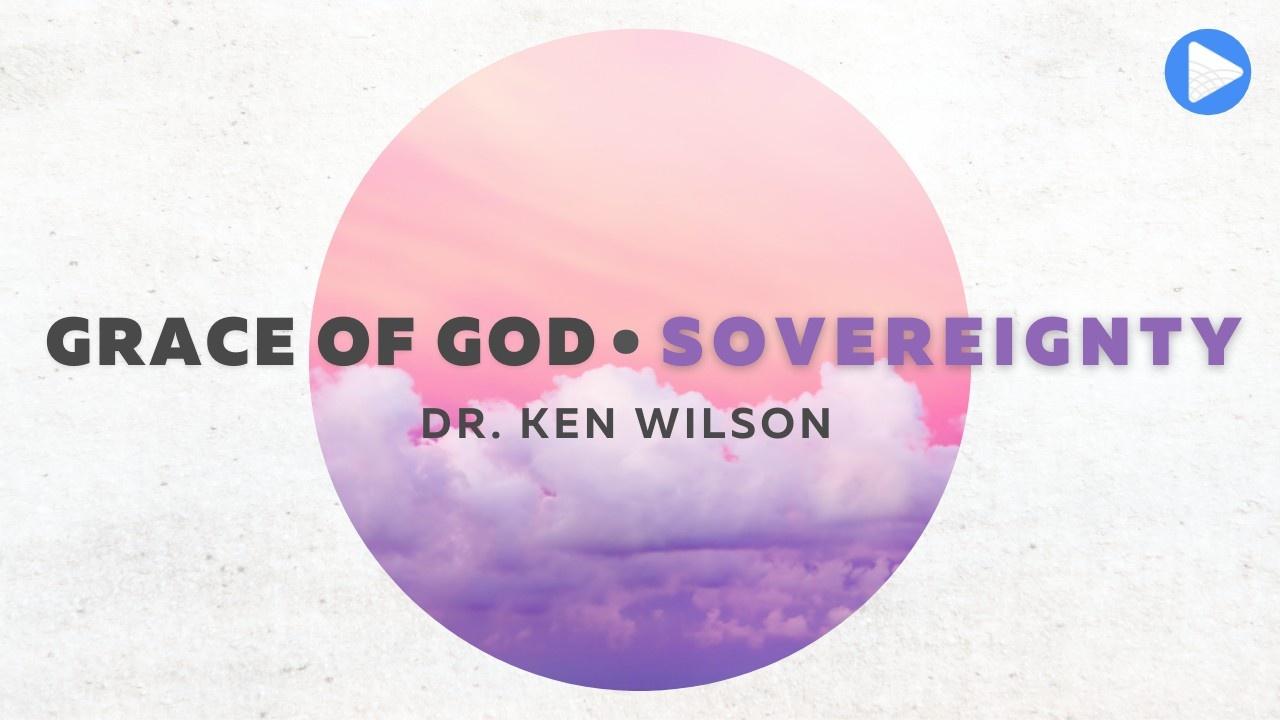 Grace of God: Sovereignty