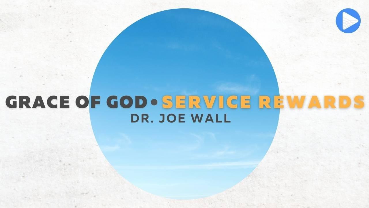 Grace of God: Service Rewards