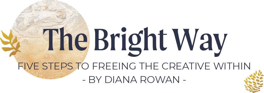 The Bright Way - Five Steps to freeing the Creative Within
