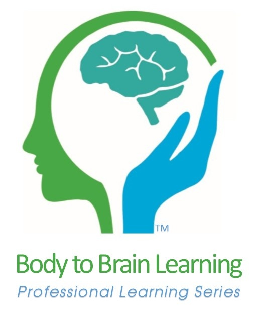 Body to Brain Learning Professional Development Series