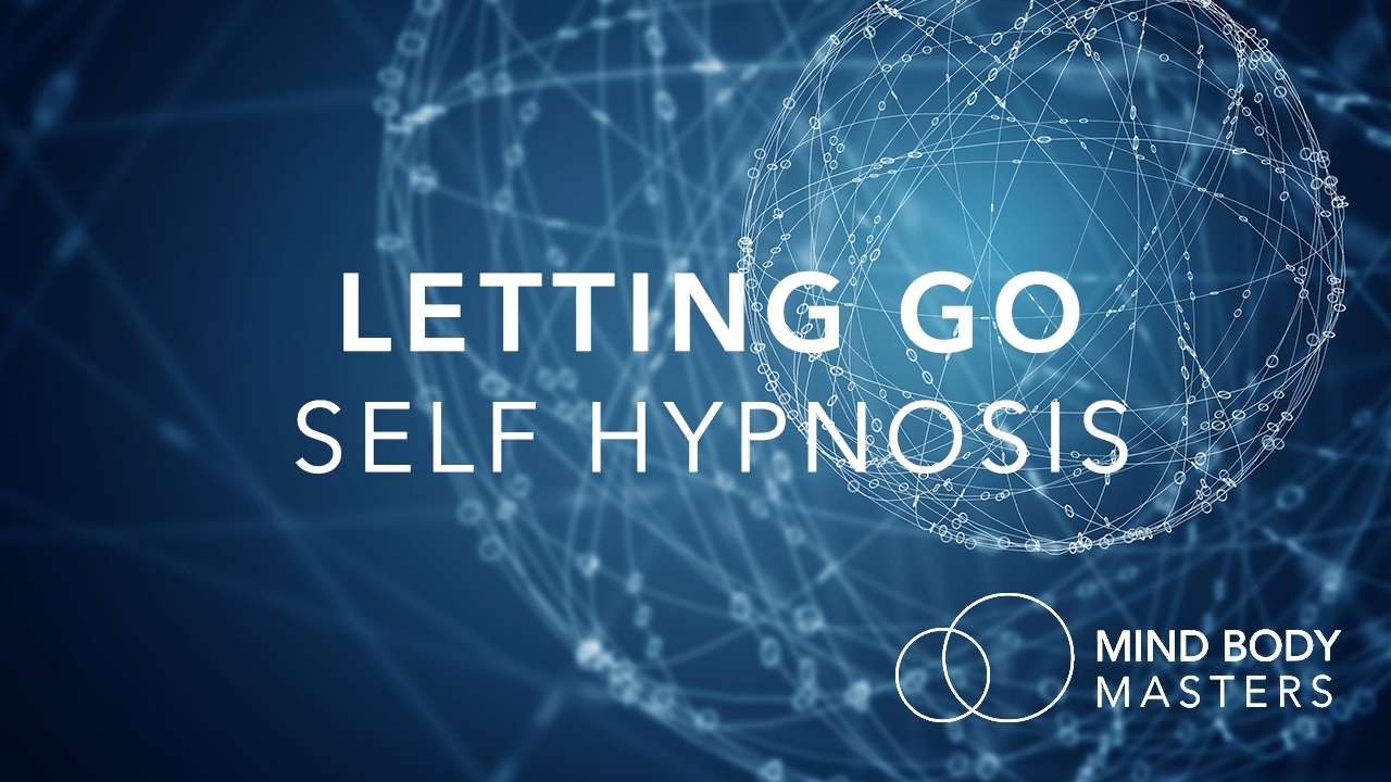 Letting Go Self Hypnosis Jake Currie