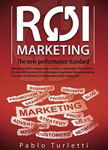 ROI Marketing.: The New Performance Standard