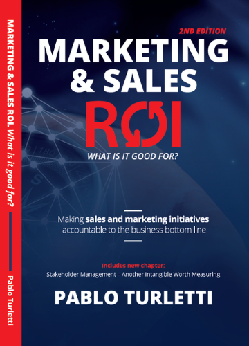 Marketing & Sales ROI: What is it good for?