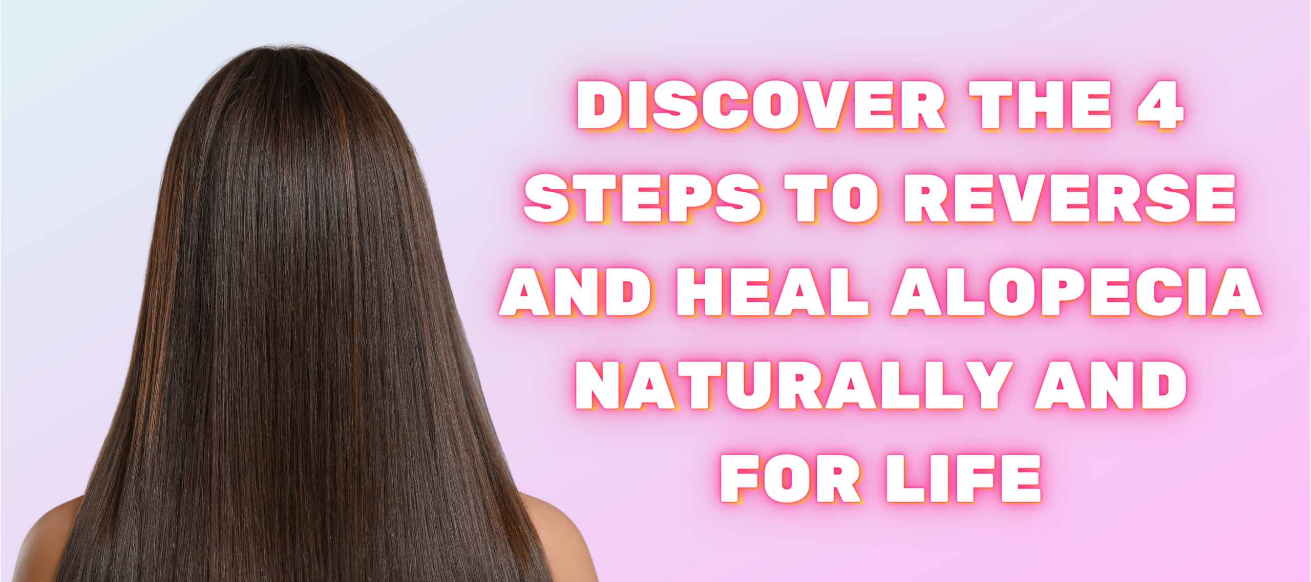 Discover the 4 steps to reverse and heal alopecia naturally and for goof. Free-Part Live Training.