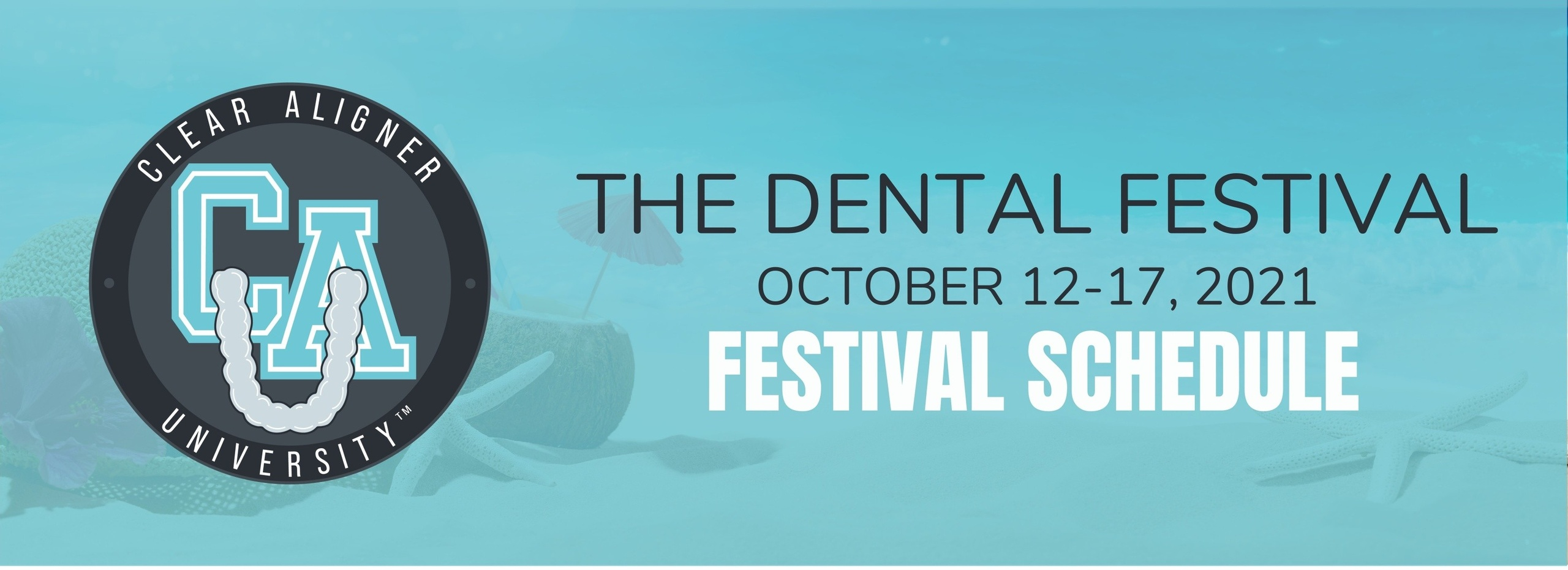 Clear Aligner University at The Dental Festival Schedule