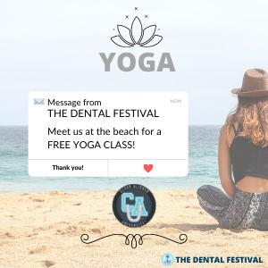 Clear Aligner University at The Dental Festival   Free Yoga Class