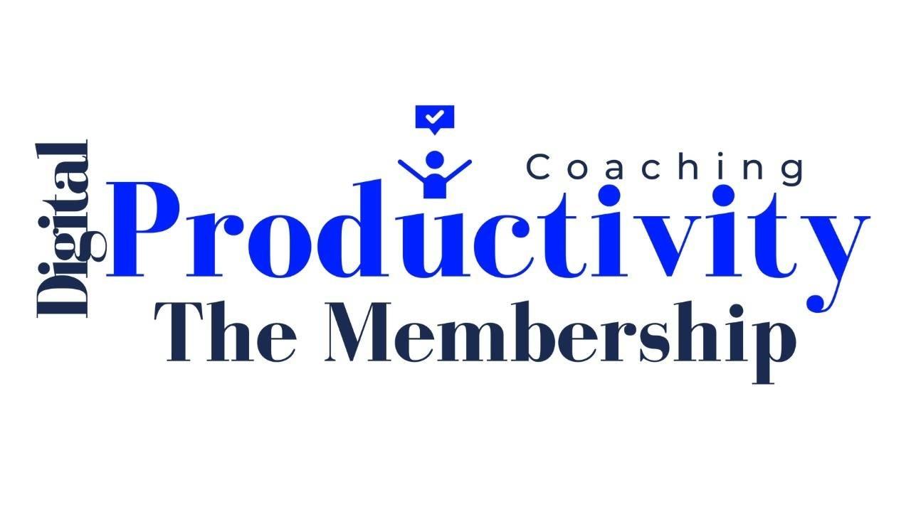 Digital Productivity Coaching Membership Program