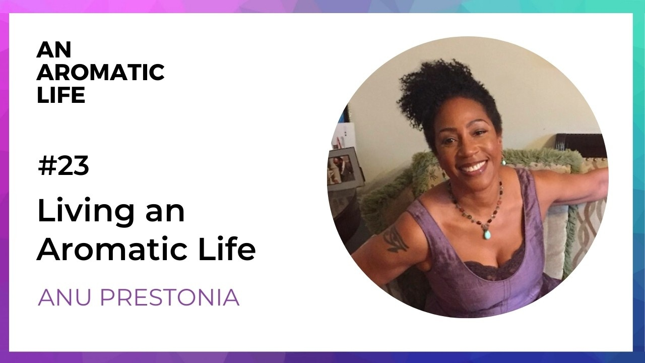 An Aromatic Life Podcast