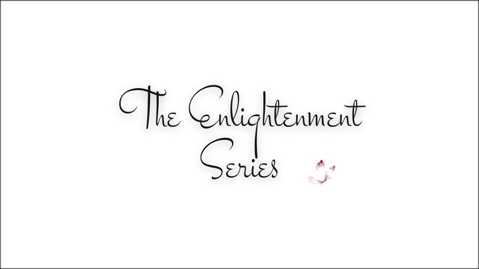 The Enlightenment Series