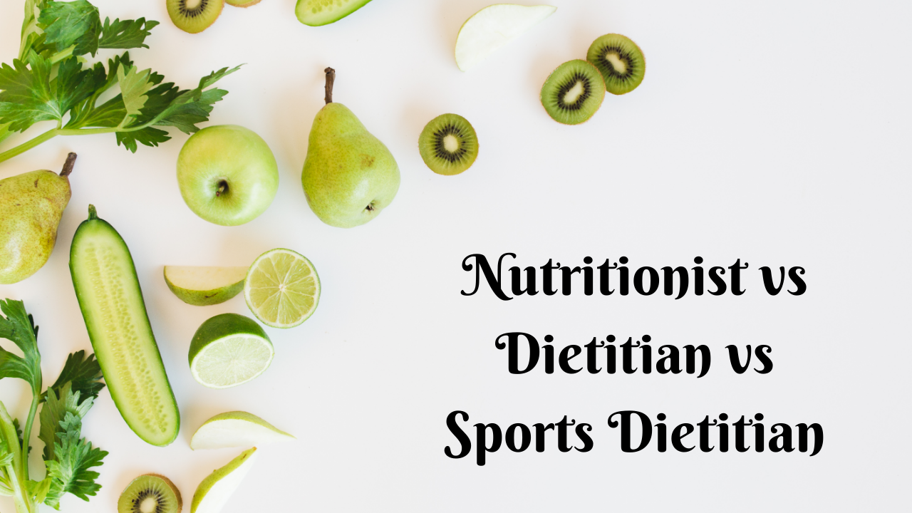 Dietitian vs Nutritionist vs Sports Dietitian