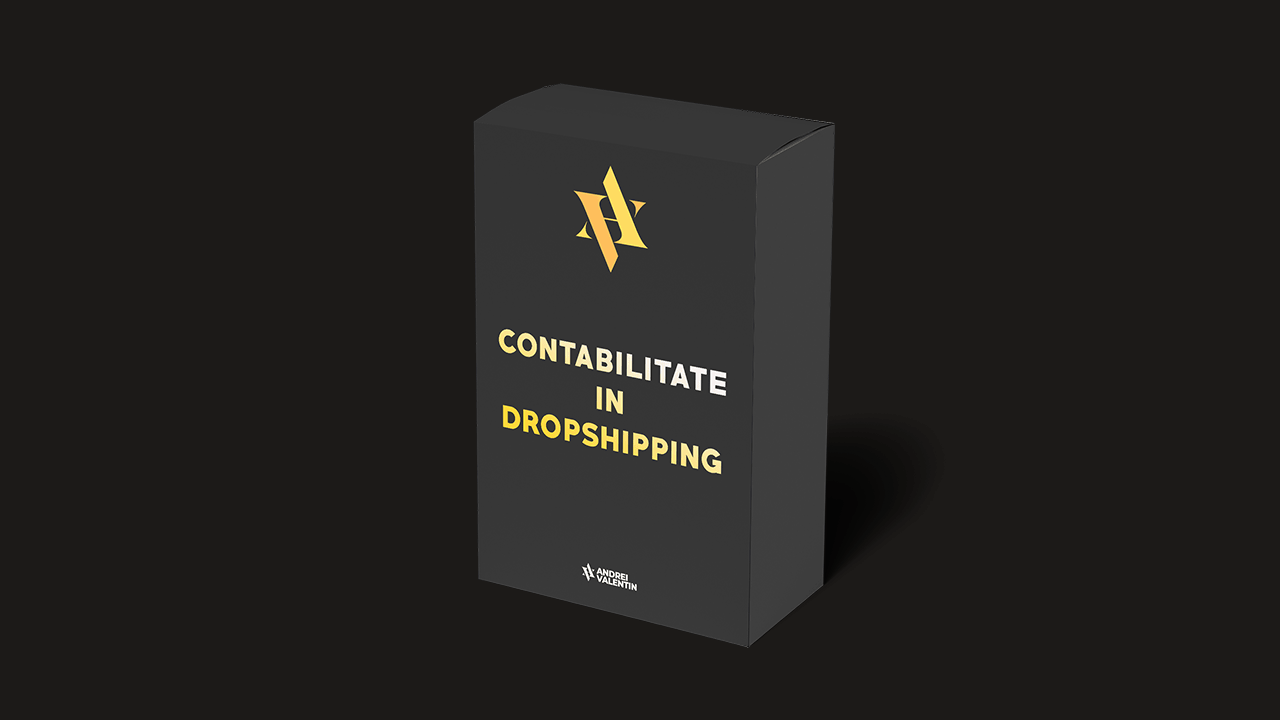 curs contabilitate dropshipping - andrei valentin