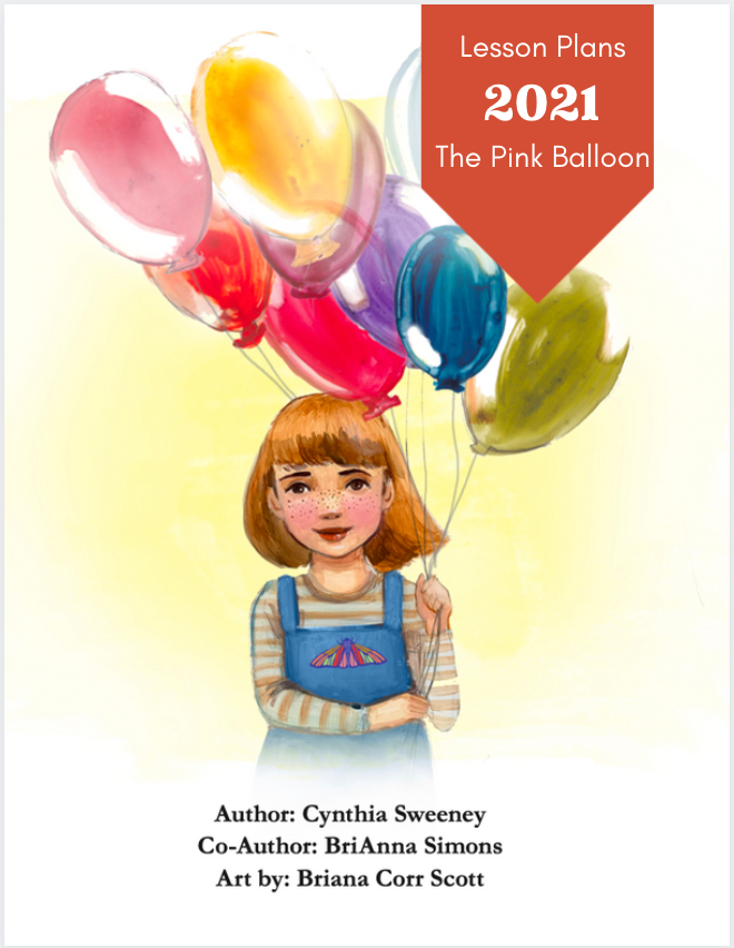 The Pink Balloon Lesson Plans for teachers - Free with purchase