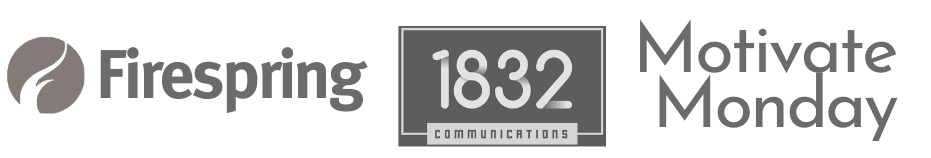 Firespring 1832 Communications Motivate Monday