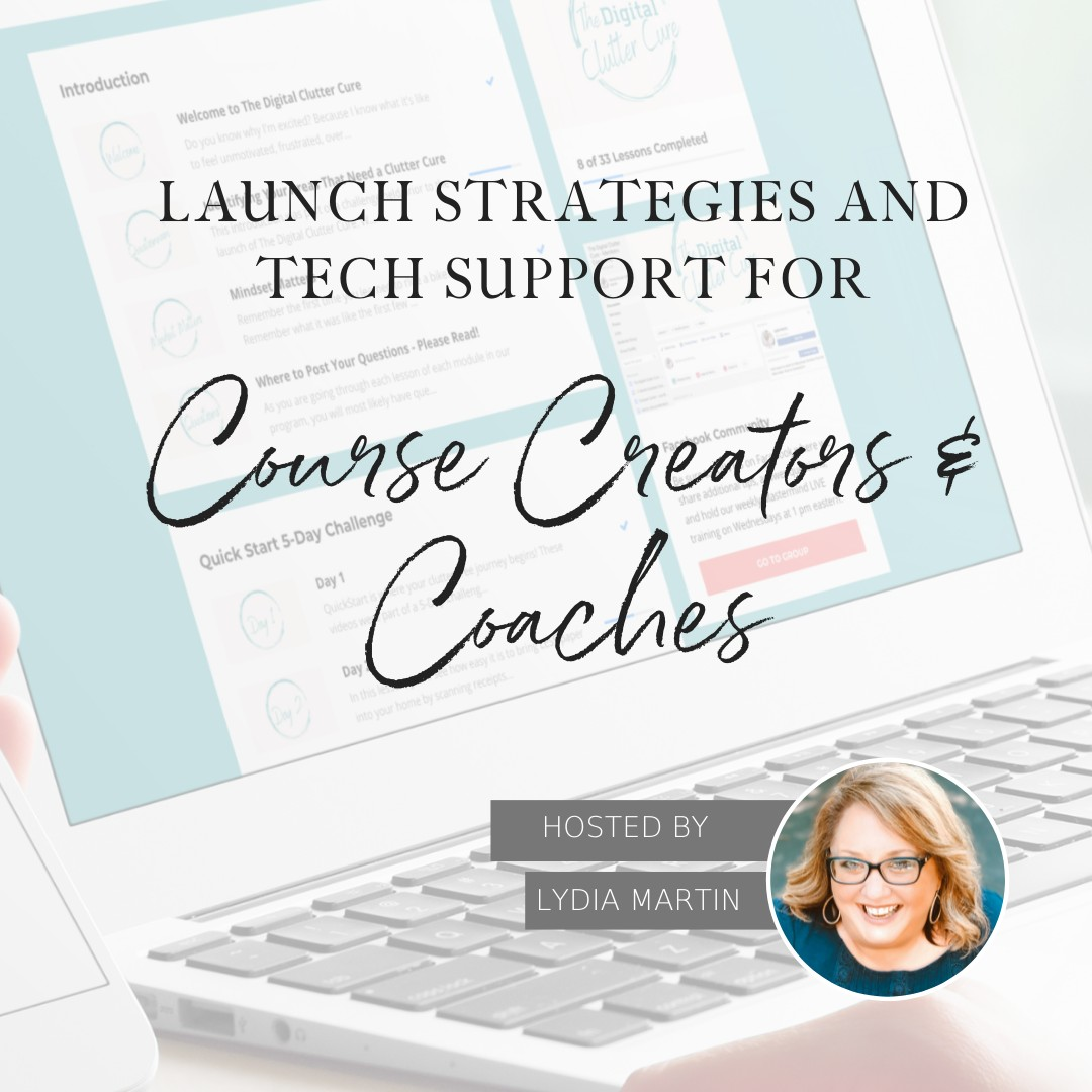 Launch Strategies and Tech Support for Course Creators & Coaches