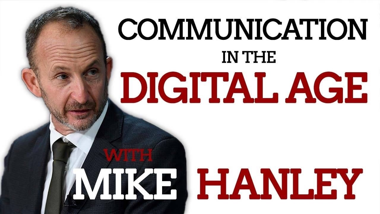 Communication in the Digital Age with Mike Hanley