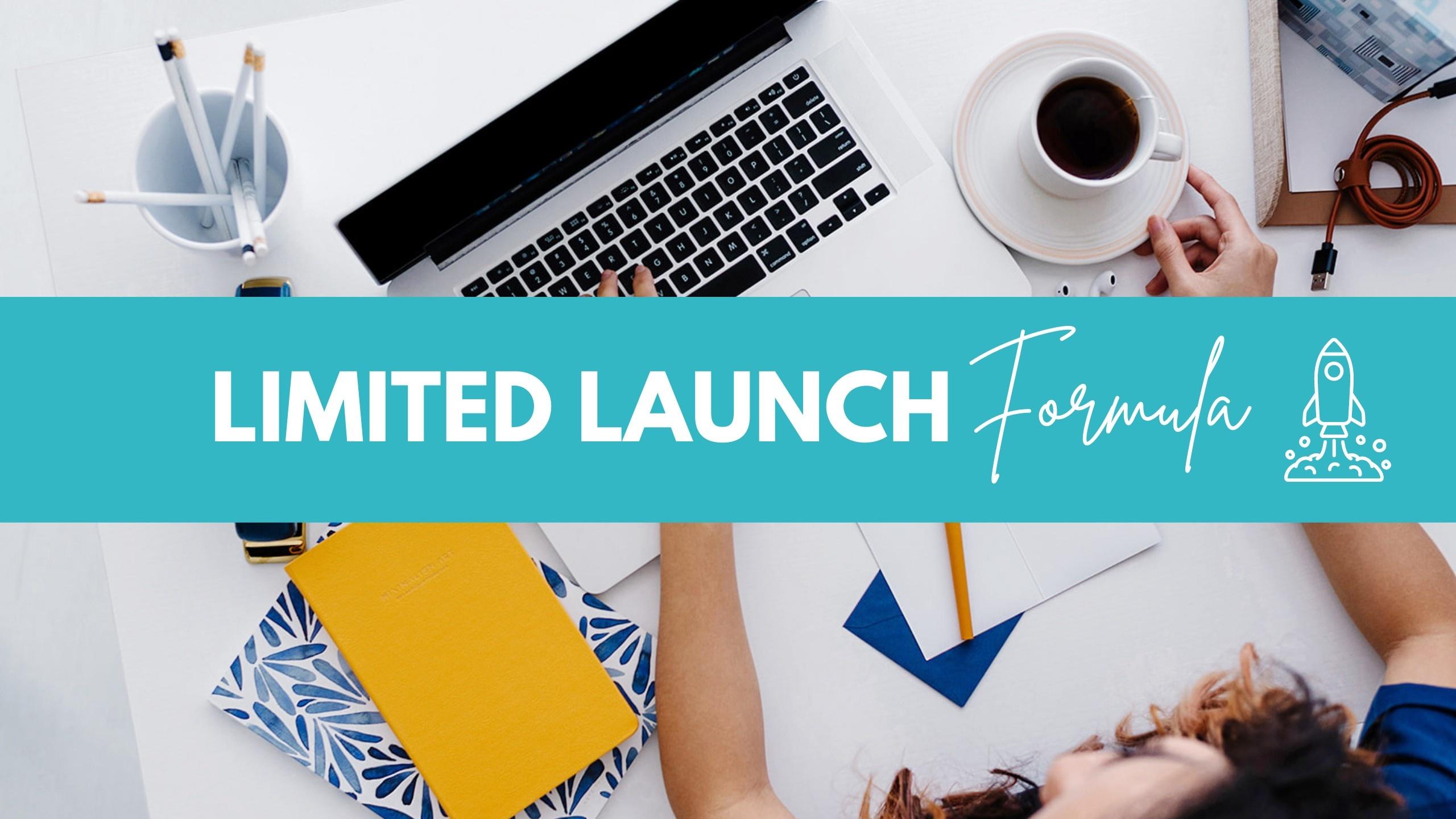 Limited Launch Formula