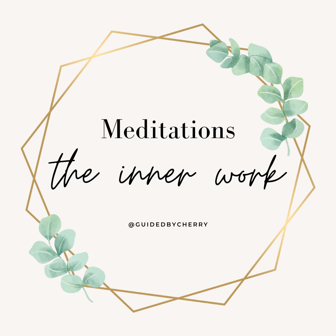 Meditations The Inner Work