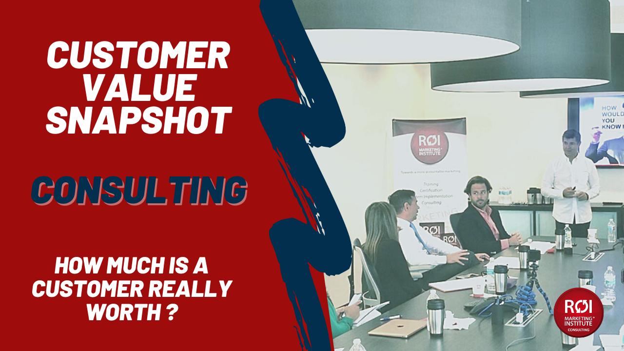 Customer Value Snapshot