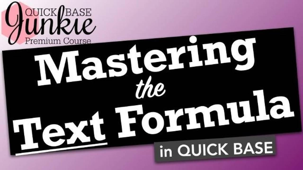Mastering the Text Formula