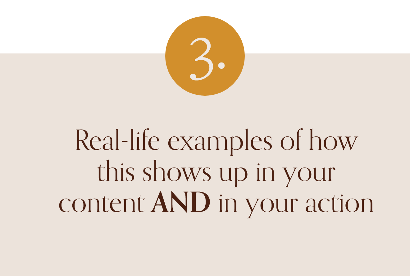Real-life examples of how this shows up in your content AND in your action