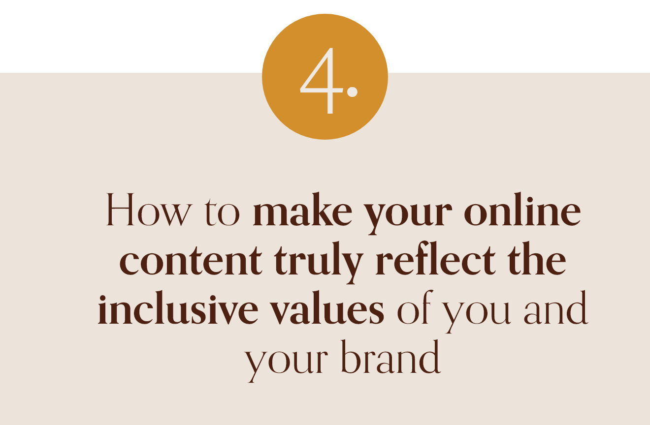 How to make your online content truly reflect the inclusive values of you and your brand