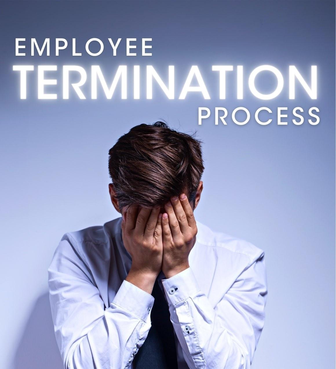 Employee termination process