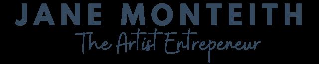 Jane  Monteith | The Artist Entrepreneur