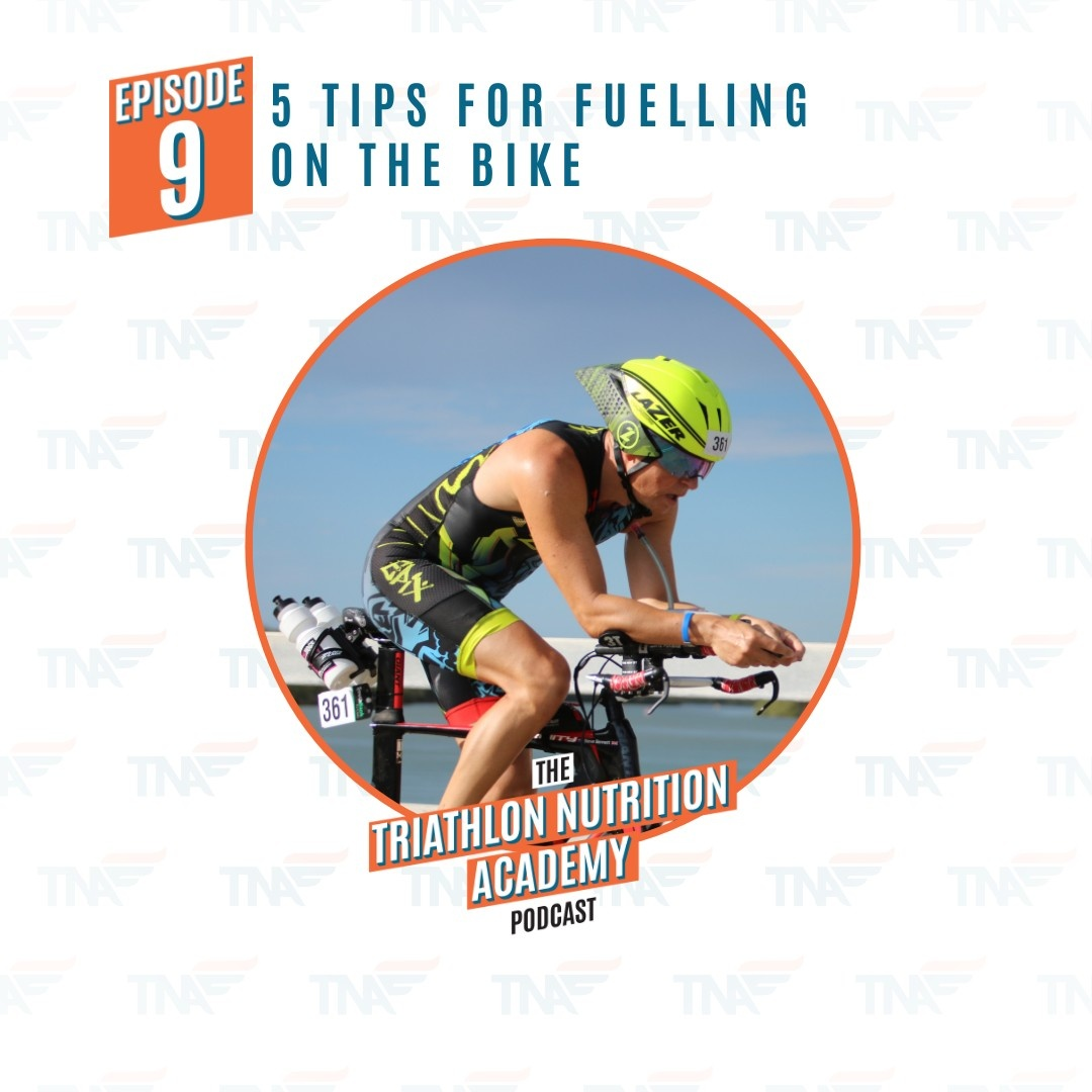 Episode 9 - 5 Tips for Fuelling on the Bike