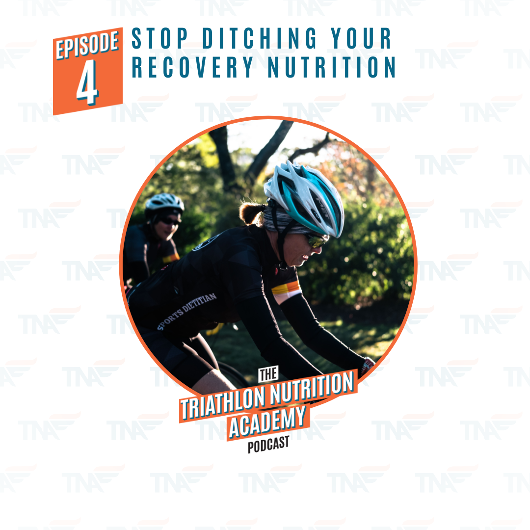 Episode 4 - Triathlon Nutrition Academy Podcast