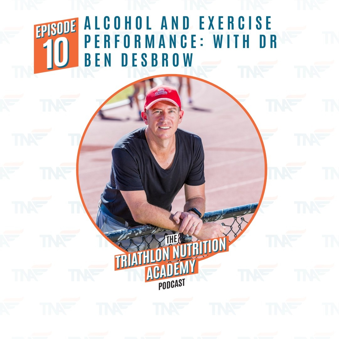 Episode 10 - Alcohol and Exercise Performance: With Dr Ben Desbrow