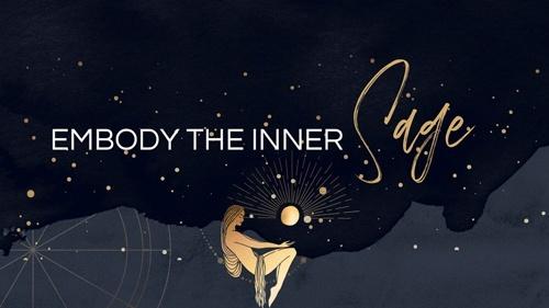 Embody the Inner Sage