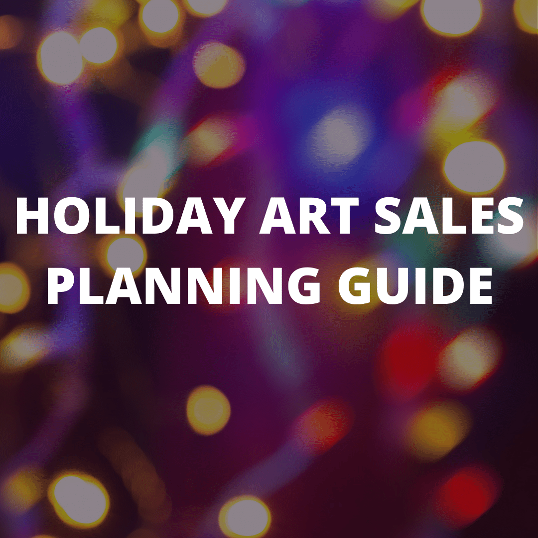 Holiday planning art sales for artists