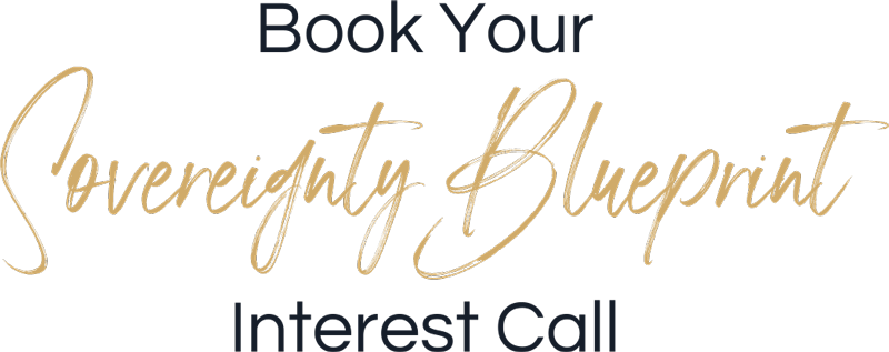 Book Your Sovereignty Blueprint Interest Call