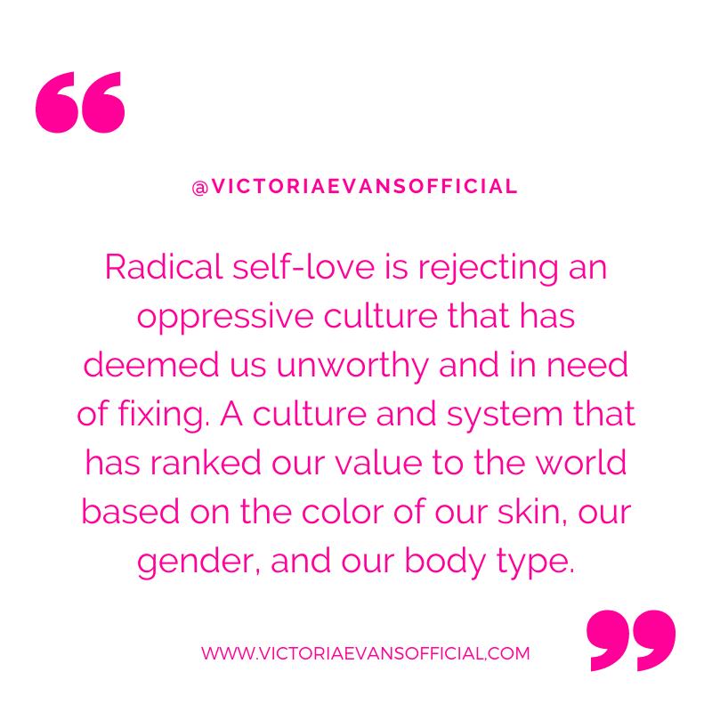 Steps To Practice Radical Self Love