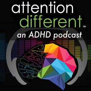 Attention Different ADHD Podcast