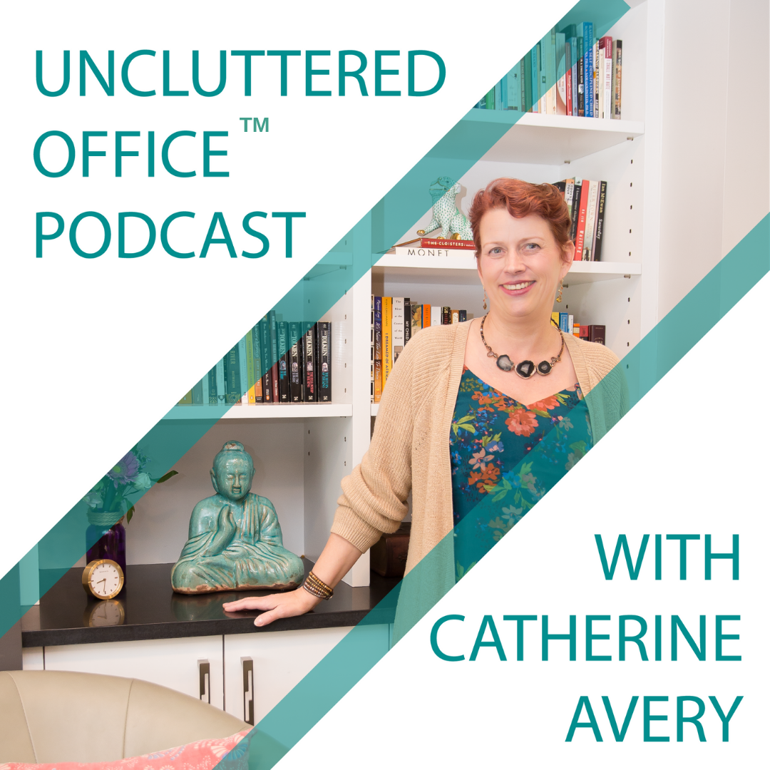 Uncluttered Office Podcast